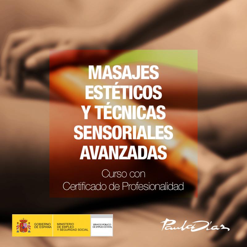 Curso masajes estéticos y técnicas sensoriales avanzadas Paula Díaz
