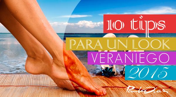10 Tips para un look veraniego 2015