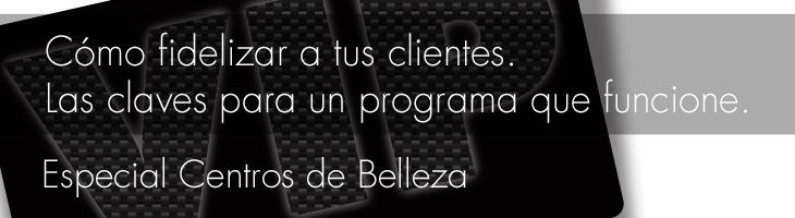Fidelización en Centros de Belleza. Paula Díaz